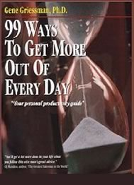 99 WAYS TO GET MORE OUT OF EVERY DAY