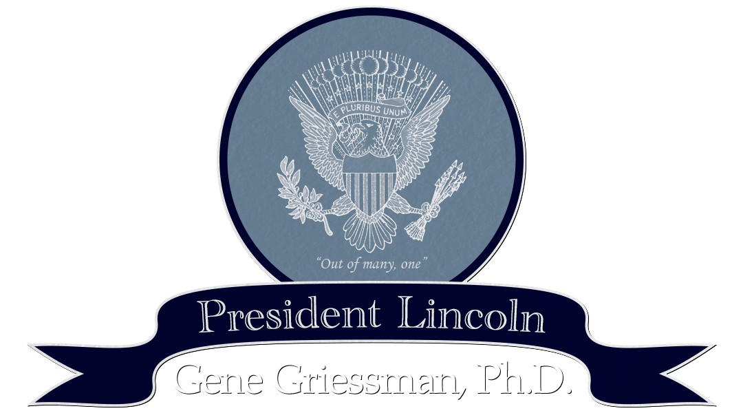 Dr. Gene Griessman as President Lincoln