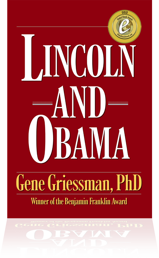 The Words Lincoln Lived By Gene Griessman